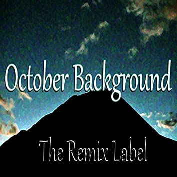 October Background (Inspirational Ambient Vocal Chillout Loyalmen Relaxing Lounge Healthy Organic Aerobic Fitness Workout Background Light Music Album Soundtrack)