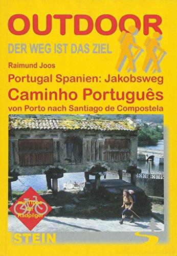Jakobsweg Caminho Português von Porto nach Santiago de Compostela