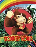 Donkey Kong Coloring Book: Amazing book to color for stress-relieving with HIGH QUALITY IMAGES