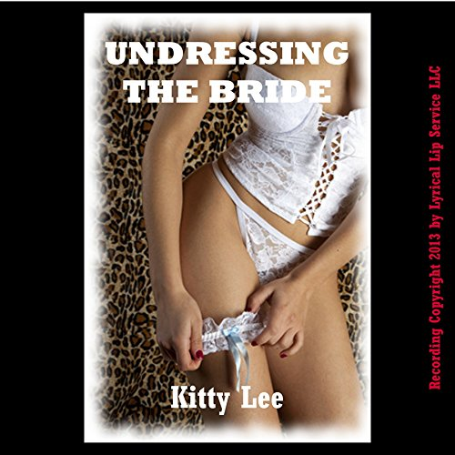 Undressing the Bride audiobook cover art