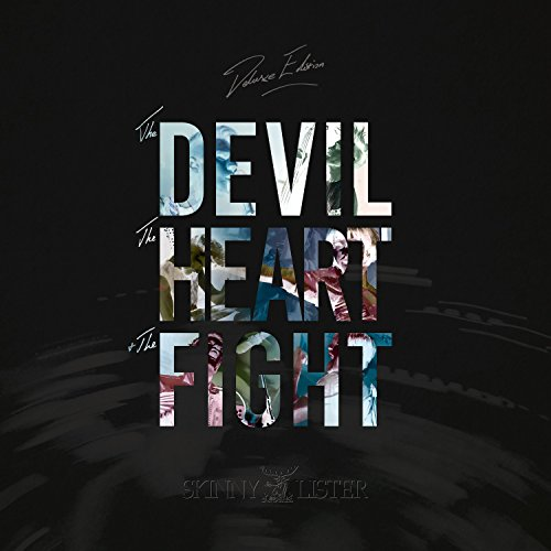 The Devil,the Heart & the Fight (Deluxe Edition)