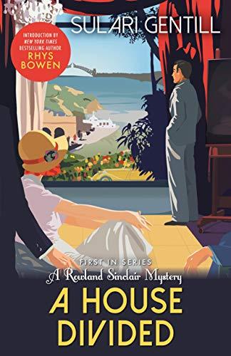 A House Divided: 1 (Rowland Sinclair Mysteries)