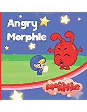 Angry Morphle: My Magic Pet Morphle - Educational Book for Kids - Picture Books for Children (The Adventures of Mila and Morphle)