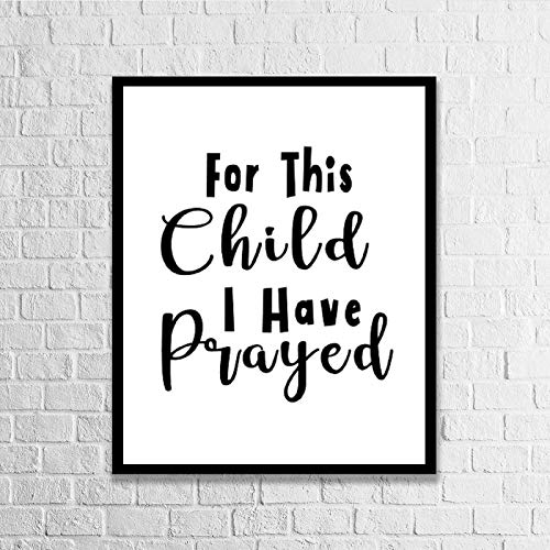 Blafitance Wood Framed Signs for This Child I Have Prayed Wooden Plaque Wall Art Posters Home Décor for Living Room Thanksgiving Christams Gifts 16x20