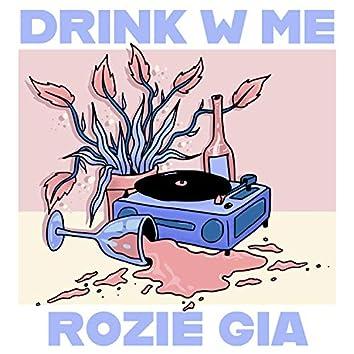 Drink w Me