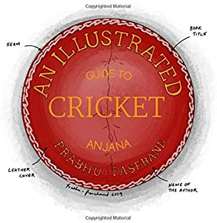 An Illustrated Guide to Cricket