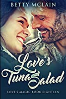 Love's Tuna Salad: Large Print Edition
