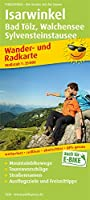 Isarwinkel, Bad Toelz, Walchensee, Sylvensteinstausee 1:1:35 000: Wander- und Radkarte mit Ausflugszielen & Freizeittipps, wetterfest, reissfest, abwischbar, GPS-genau