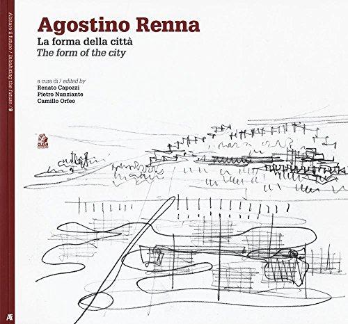 Agostino Renna. La forma della città-The form of the city