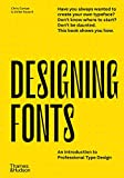 Designing Fonts: An Introduction to Professional Type Design /anglais