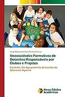 Necessidades Formativas de Docentes Responsáveis por Clubes e Projetos