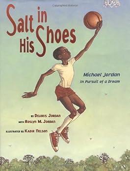 Salt In His Shoes  Michael Jordan in Pursuit of a Dream