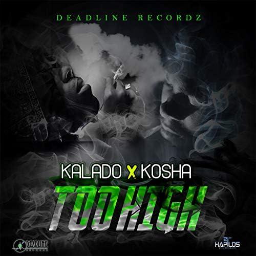 KALADO & Kosha Di Sojah