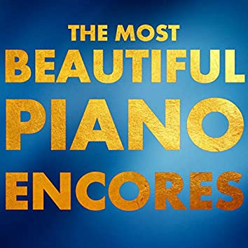 The Most Beautiful Piano Encores