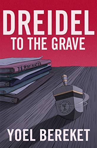 Dreidel To The Grave