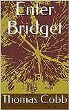 Enter Bridget (English Edition)
