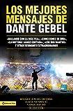 Los Mejores Mensajes de Dante Gebel = The Best Messages of Dante Gebel