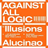 Illusions Of Shameless Abundance/Alucinao