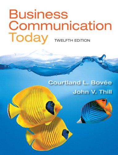 Business Communication Today (12th Edition)