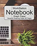 WorkStation : Graph Paper Notebook : Squared Graphing Paper 99 Pages