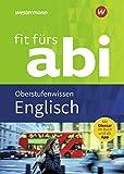 Fit fürs Abi: Englisch Oberstufenwissen: Neubearbeitung