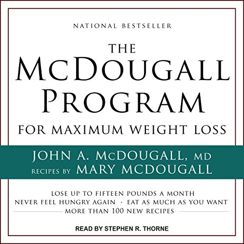 The McDougall Program for Maximum Weight Loss audiobook cover art