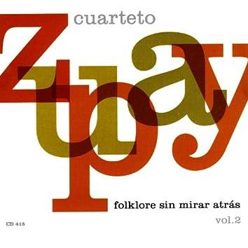 Folklore Sin Mirar Atrás Vol. 2