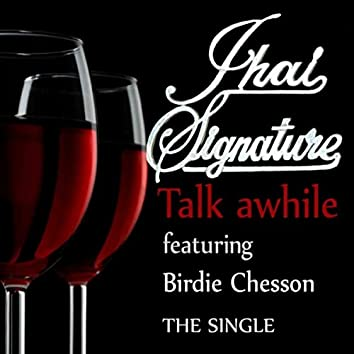 Talk a While (feat. Birdie Chesson)