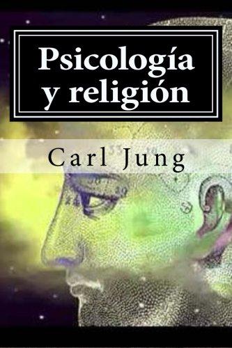 Psicologia y religion (Spanish Edition)
