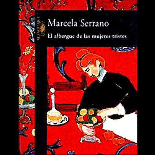 El Albergue de Las Mujeres Tristes (Texto Completo) audiobook cover art
