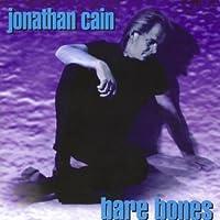 Bare Bones by Jonathan Cain (2004-06-15)