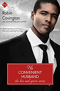 His Convenient Husband (Love and Sports) by [Robin Covington]