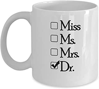 Doc Gifts - Miss Ms Mrs Dr - Doctor Mom Mug - 11 oz Ceramic Coffee Cup