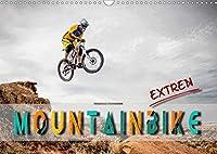 Mountainbike extrem (Wandkalender 2021 DIN A3 quer): Mountainbiking, Trendsportart mit viel Potential fuer Nervenkitzel. (Monatskalender, 14 Seiten )