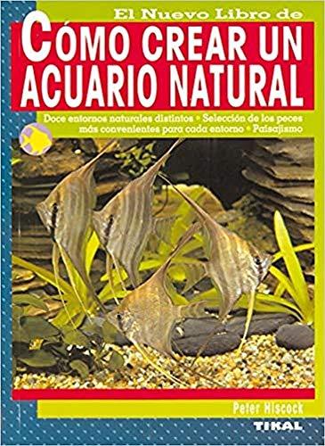 Como Crear Un Acuario Natural, Nuevo Libro De