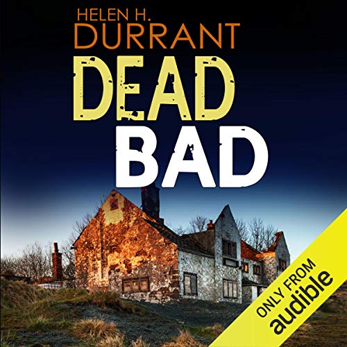 Dead Bad: Calladine and Bayliss, Book 8