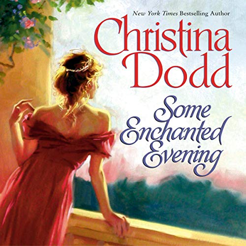 Some Enchanted Evening                   By:                                                                                                                                 Christina Dodd                               Narrated by:                                                                                                                                 Elizabeth Sastre                      Length: 6 hrs and 3 mins     67 ratings     Overall 3.5