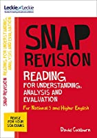 National 5/Higher English Revision: Reading for Understanding, Analysis and Evaluation: Revision Guide for the Sqa English Exams (Leckie SNAP Revision)