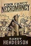 Finn Fancy Necromancy: The Familia Arcana, Book 1