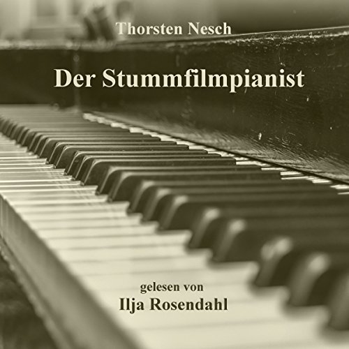 Der Stummfilmpianist [The silent movie player] cover art