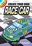 Create Your Own Race Car Sticker Activity Book (Dover Little Activity Books Stickers)