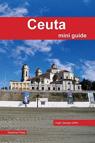 Ceuta Mini Guide [Idioma Inglés]