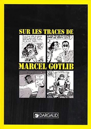 Sur les traces de Marcel Gotlib