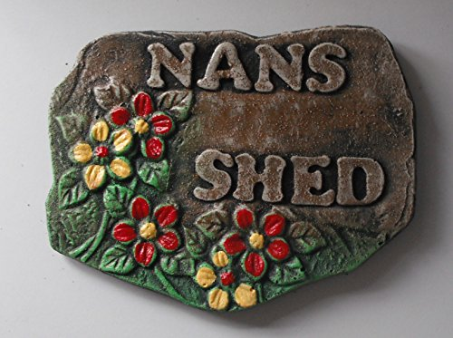 ClassCast Nans Shed. Nans gift Garden plaque. Garden shed sign Nannas. Garden decorations