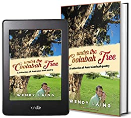 Under the Coolabah Tree: A Collection of Australian Poetry by [Wendy Laing]