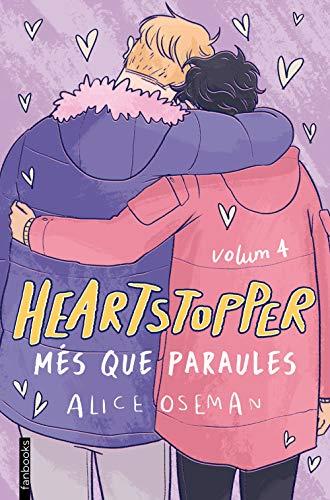Heartstopper 4. Més que paraules (Catalan Edition)