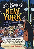 Will Eisner's New York: Life in the Big City (Will Eisner Library)
