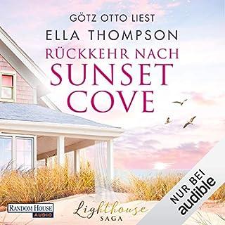 Rückkehr nach Sunset Cove     Die Lighthouse-Saga 1              Autor:                                                                                                                                 Ella Thompson                               Sprecher:                                                                                                                                 Götz Otto                      Spieldauer: 12 Std. und 44 Min.     99 Bewertungen     Gesamt 4,5