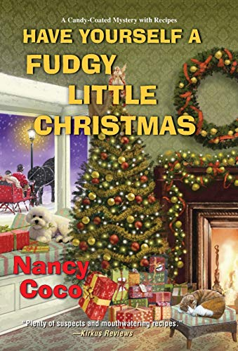 Have Yourself a Fudgy Little Christmas (A Candy-coated Mystery)