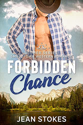 Forbidden Chance (Witmer 3): Small Western Town Military Romance (Witmer Warriors) (English Edition)